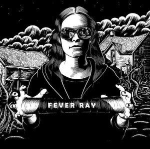 fever ray - st