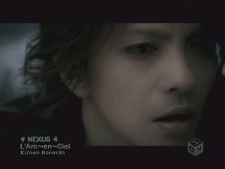 LArc~en~Ciel - NEXUS 4