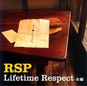 RSP/Lifetime Respect-女編-