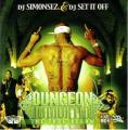 DUNGEON IMMORTAL THE THUG BELOW - DJ SIMONSEZ