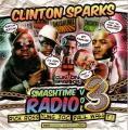 Smashtime Radio, Volume 3 -Clinton Sparks