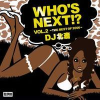 DJ北斎 WHO'S NEXT !? Vol.2