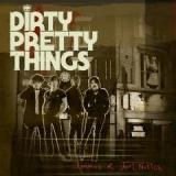 Dirty Pretty Things-Romance At Short Notice