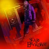 Scars On Broadway-Scars On Broadway