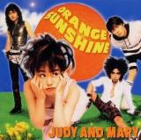 JUDY AND MARY-Orange Sunshine