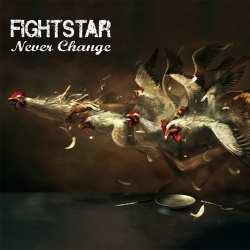 Fightstar-neverchangepackshot[1]