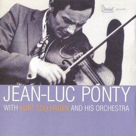 Jean-Luc Ponty with Kurt Edelhagen & His Orchestra