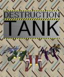DESTRUCTION TANK