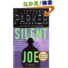 T. Jefferson Parker, Silent Joe
