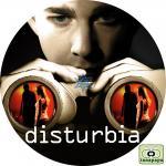 ディスタービア ~DISTURBIA~