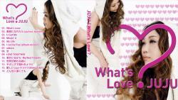 JUJU ~What's Love ?~