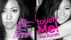 倉木麻衣 ~touch Me!~