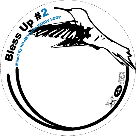 Bless Up #2 ジャケ②