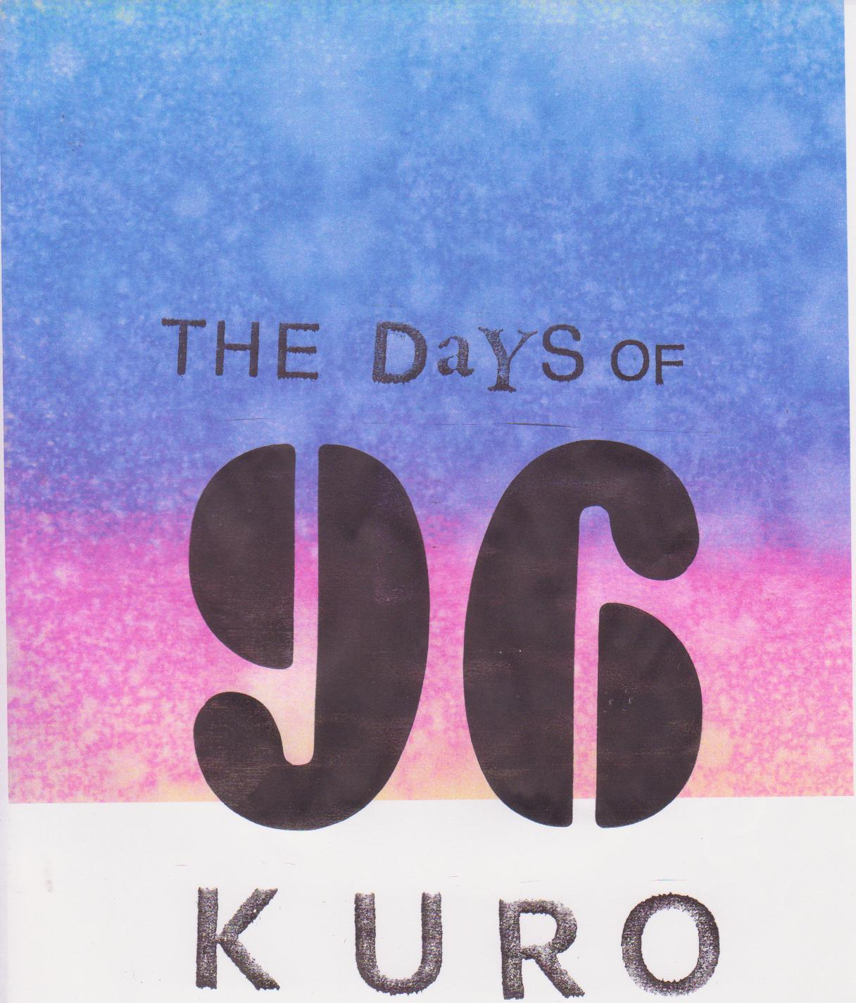 the days of kuro